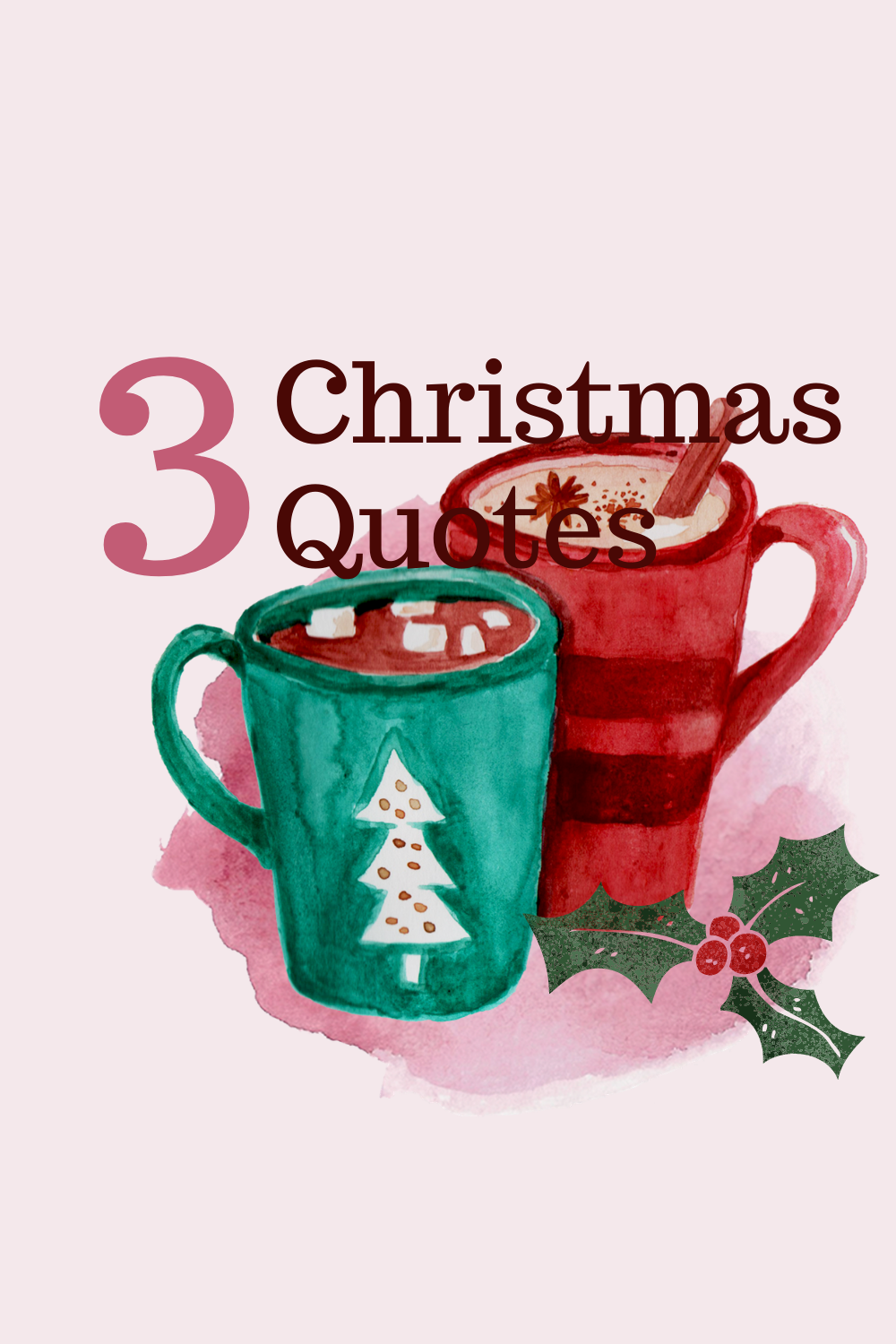 3 Christmas Quotes