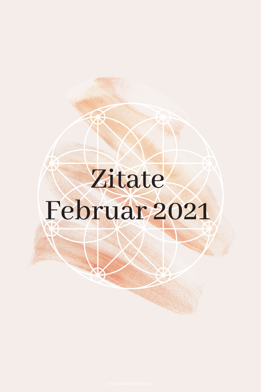 Zitate Februar 2021